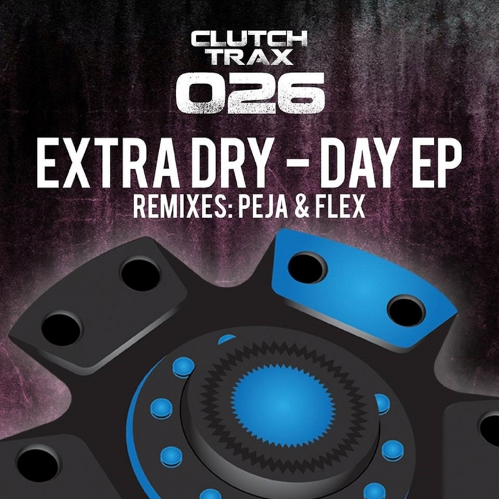 EXTRA DRY - Day EP