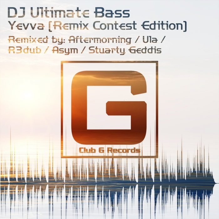 DJ ULTIMATE BASS - Yevva (Remix Contest Edition)