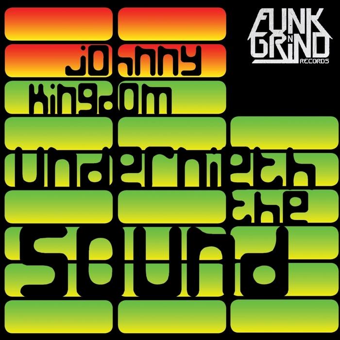 KINGDOM, Johnny - Underneath The Sound