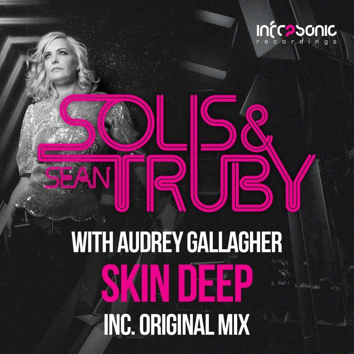 SOLIS & SEAN TRUBY with AUDREY GALLAGHER - Skin Deep
