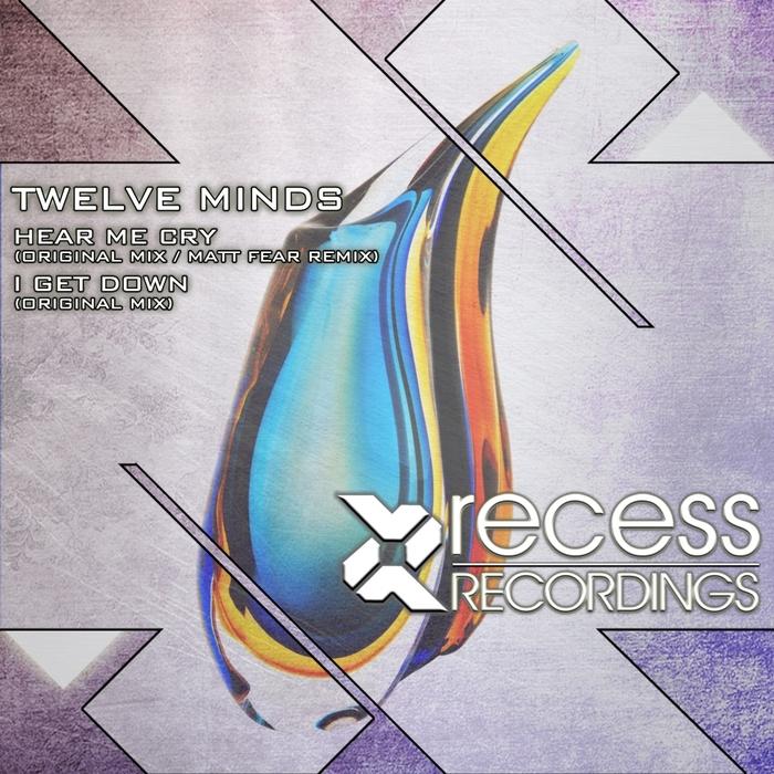 TWELVE MINDS - Hear Me Cry EP