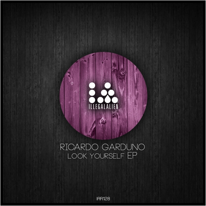 GARDUNO, Ricardo - Look Yourself EP