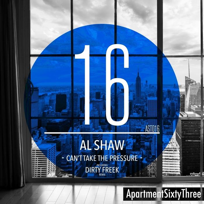 AL SHAW - Cant Take The Pressure
