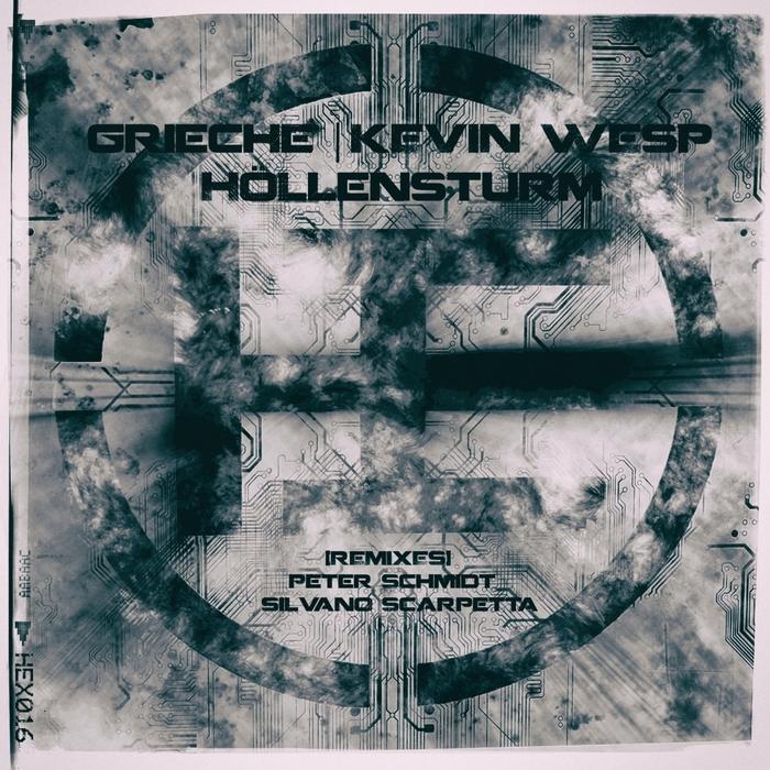 GRIECHE/KEVIN WESP - Hollensturm