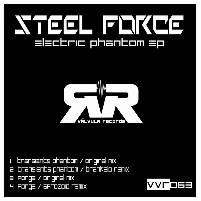 STEEL FORCE - Electric Phantom EP