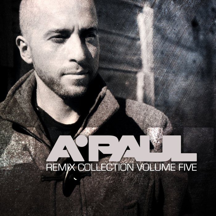 A PAUL - A Paul Remix Compilation Vol 5