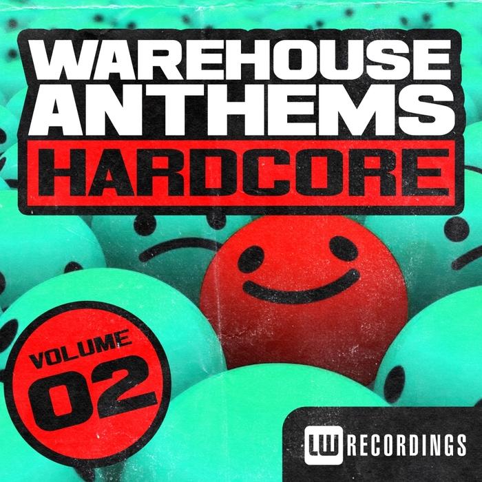VARIOUS - Warehouse Anthems: Hardcore Volume 2