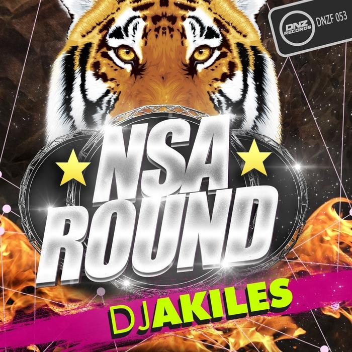 DJ AKILES - NSA Round