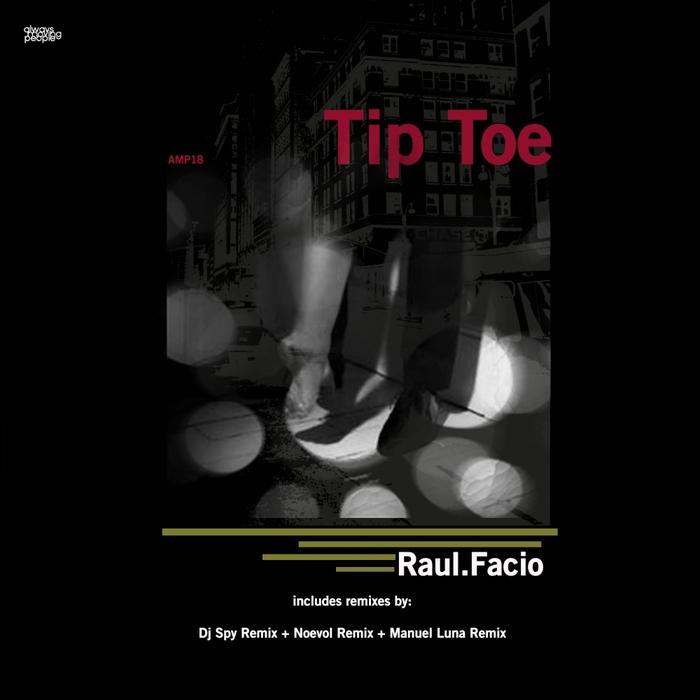 FACIO, Raul - Tip Toe