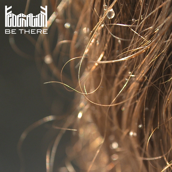 FEDERATION - Be There