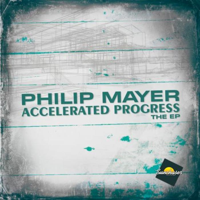 MAYER, Philip - Accelerated Progress EP