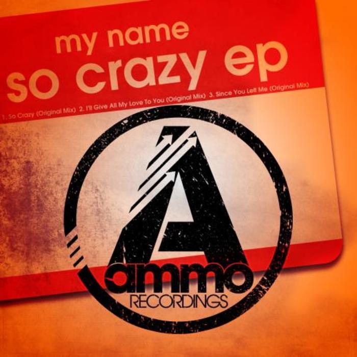 MY NAME - So Crazy EP