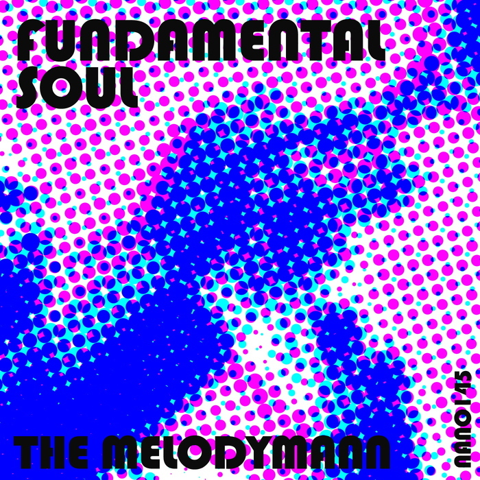 MELODYMANN, The - Fundamental Soul
