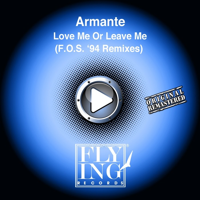 ARMANTE - Love Me Or Leave Me (FOS 94 remixes)