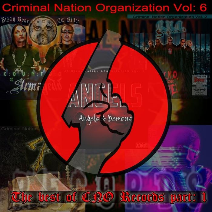 CNO/THE CRIMINAL NATION ORGANIZATION - Criminal Nation Organization Vol 6: Best Of Part One
