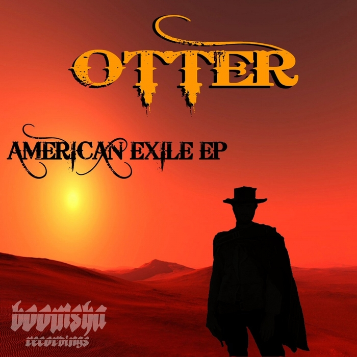 OTTER - American Exile