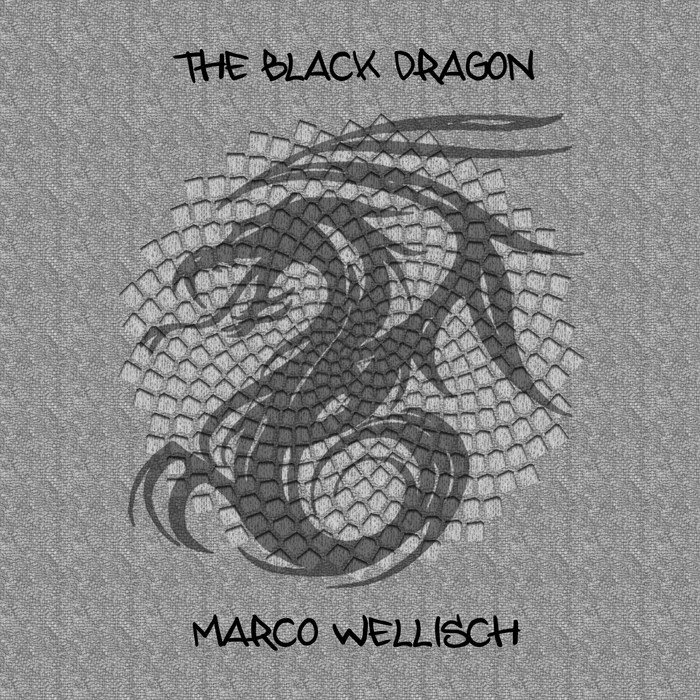 WELLISCH, Marco - The Black Dragon