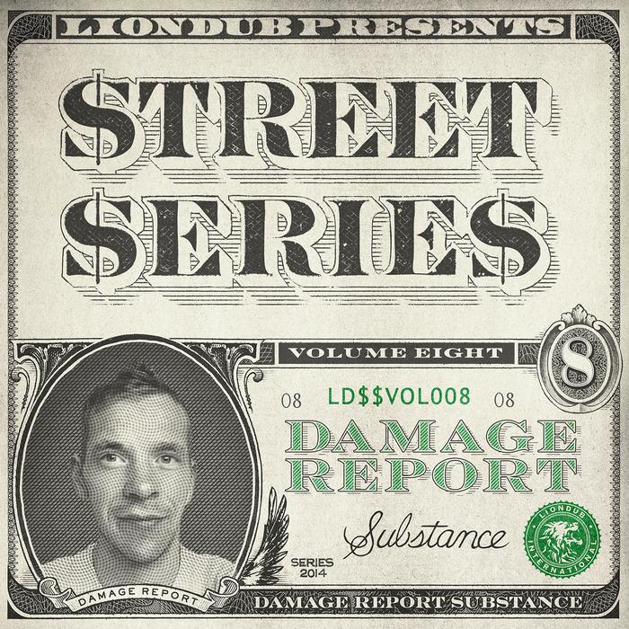DAMAGE REPORT - Liondub Street Series Vol 8 - Substance