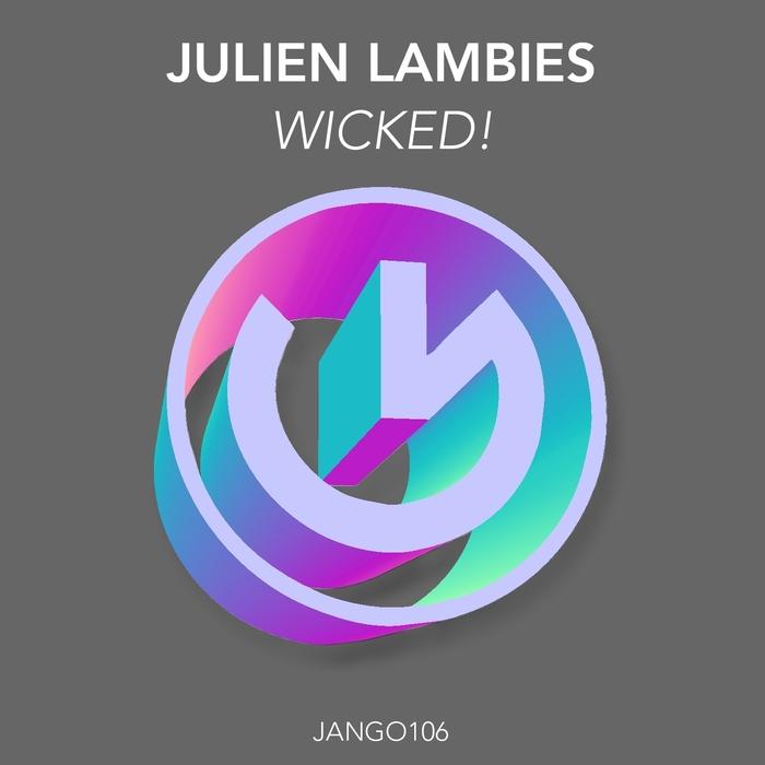 LAMBIES, Julien - Wicked