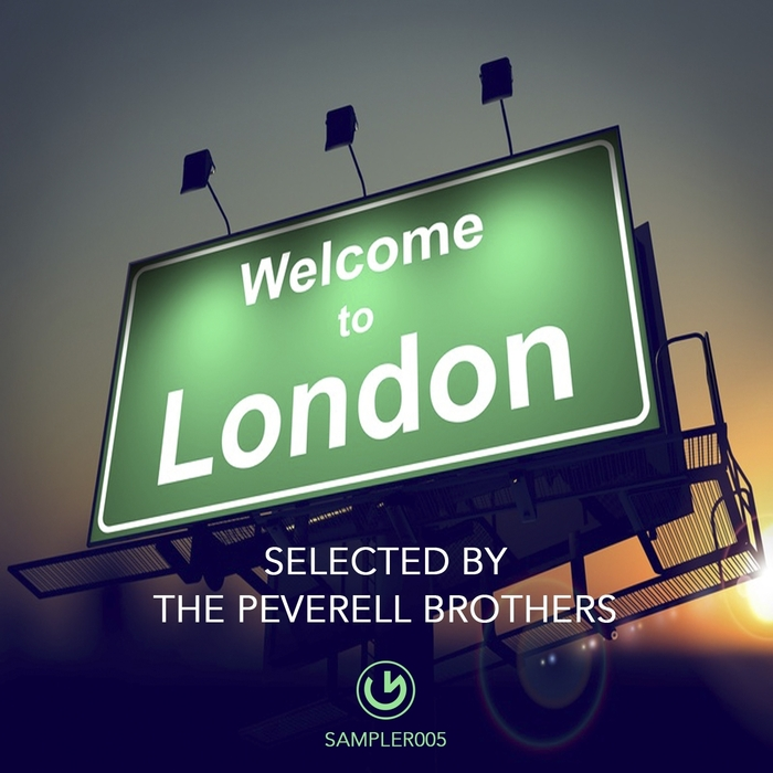 VARIOUS - Welcome To London (Selected By The Peverell Brothers)