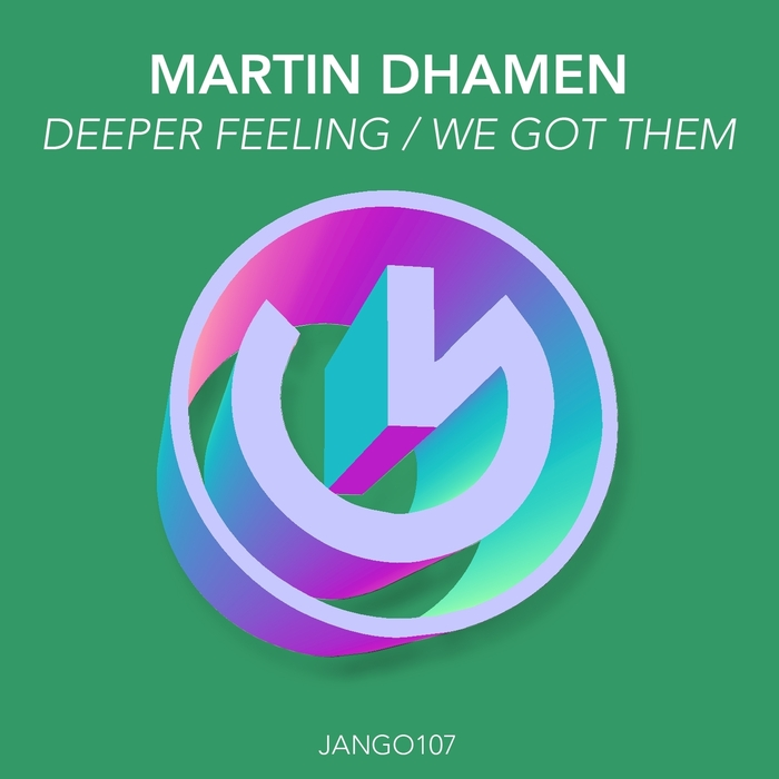 DHAMEN, Martin - Deeper Feeling/We Got Them