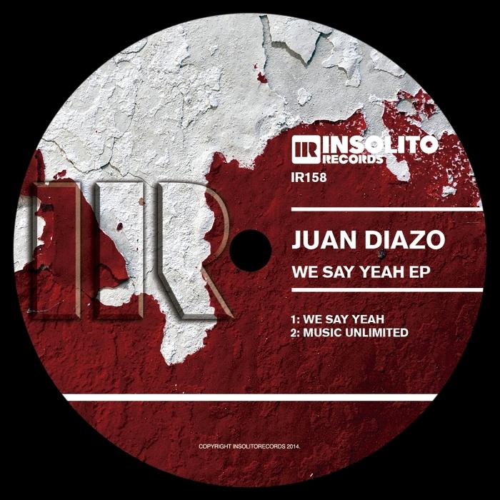 DIAZO, Juan - We Say Yeah EP