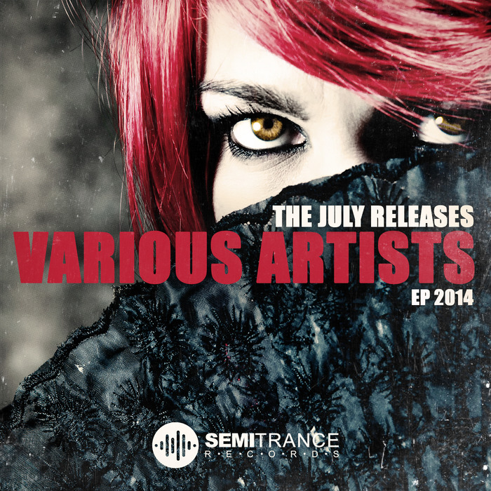 VARIOUS - The July Releases EP 2014