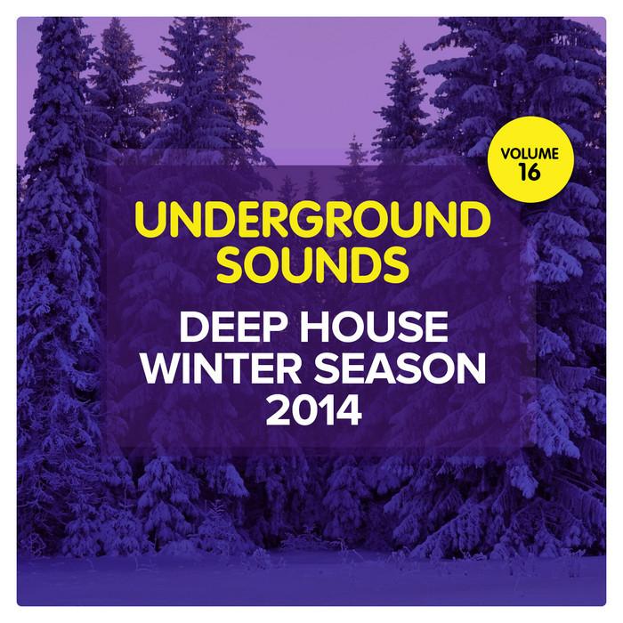 VARIOUS - Deep House Winter Season 2014 - Underground Sounds Vol 16