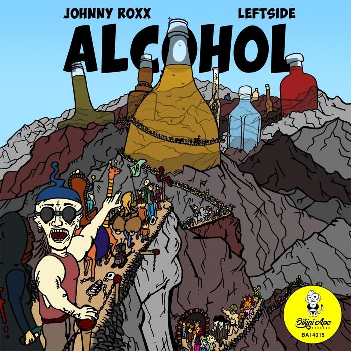 ROXX, Johnny feat LEFTSIDE - Alcohol