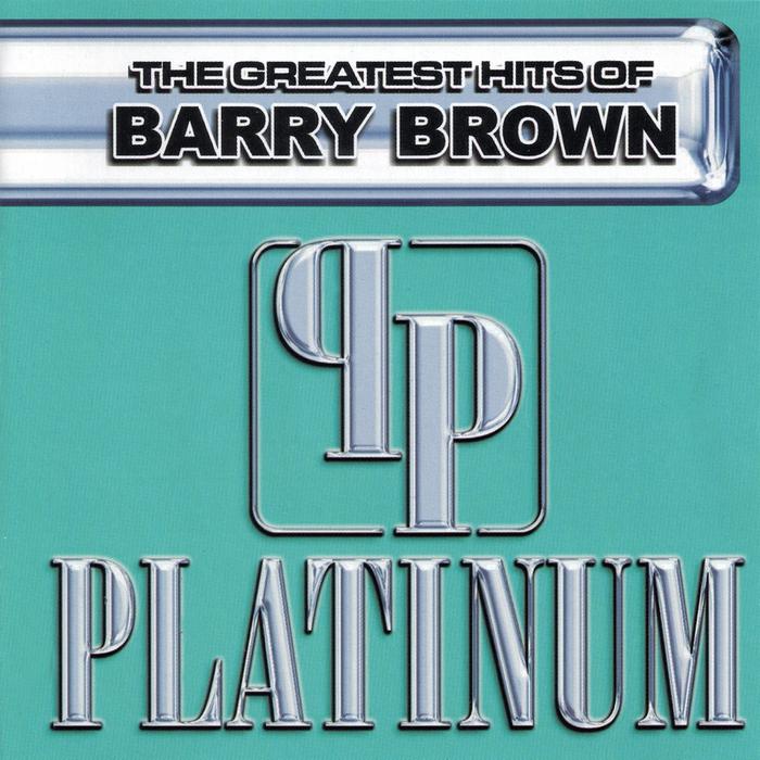 BARRY BROWN - Platinum