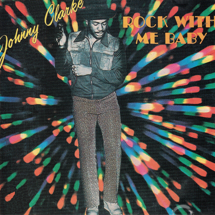 JOHNNY CLARKE - Rock With Me