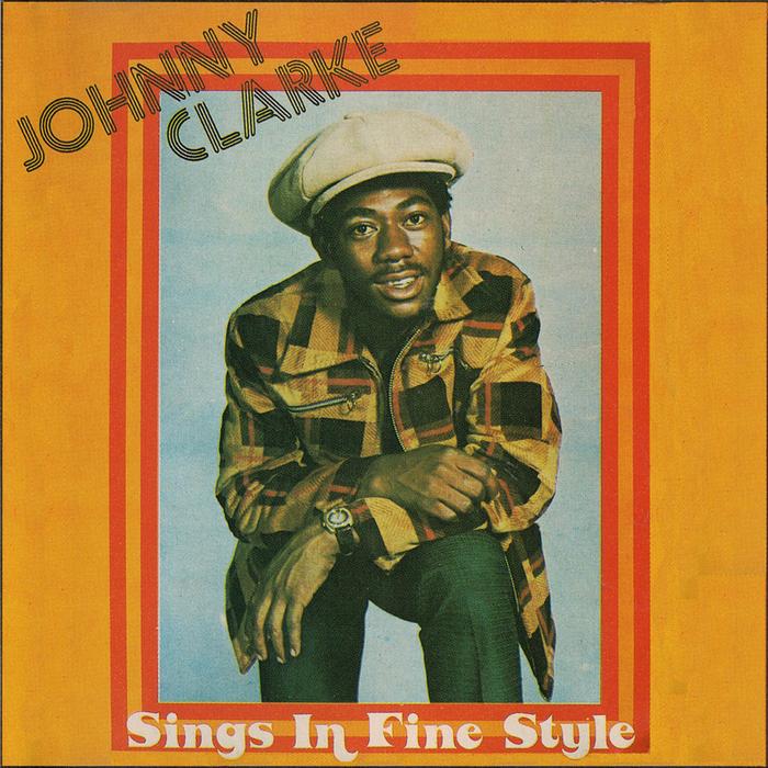 JOHNNY CLARKE - Sings In Fine Tune