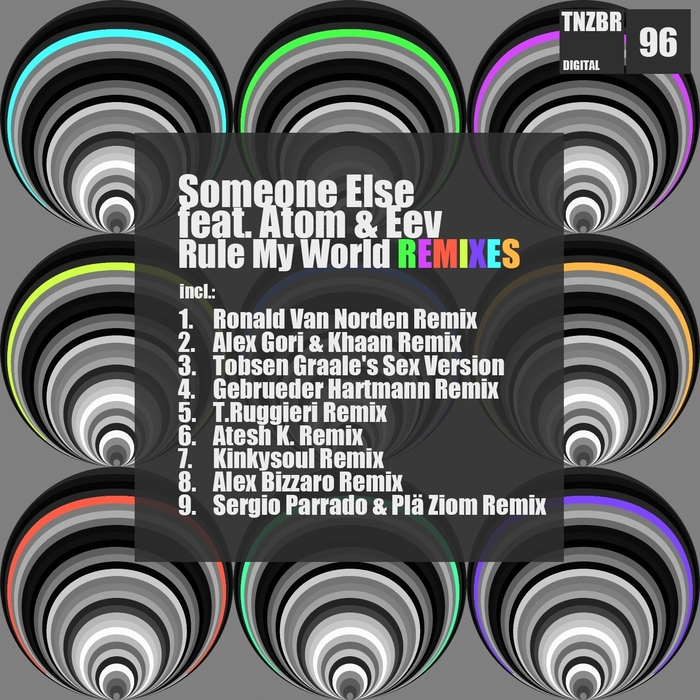 ELSE, Someone feat ATOM & EEV - Rule My World (remixes)
