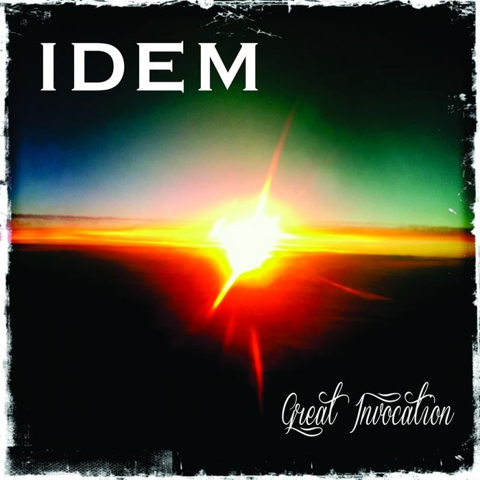 IDEM - Great Invocation