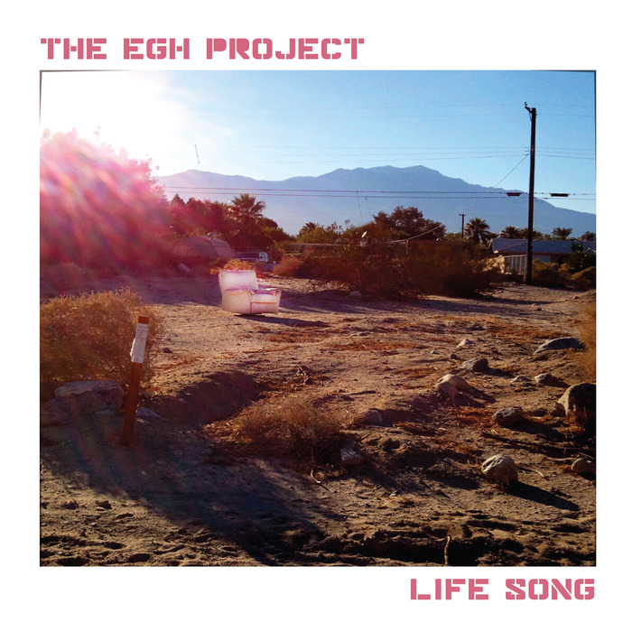EGH PROJECT, The - Life Song