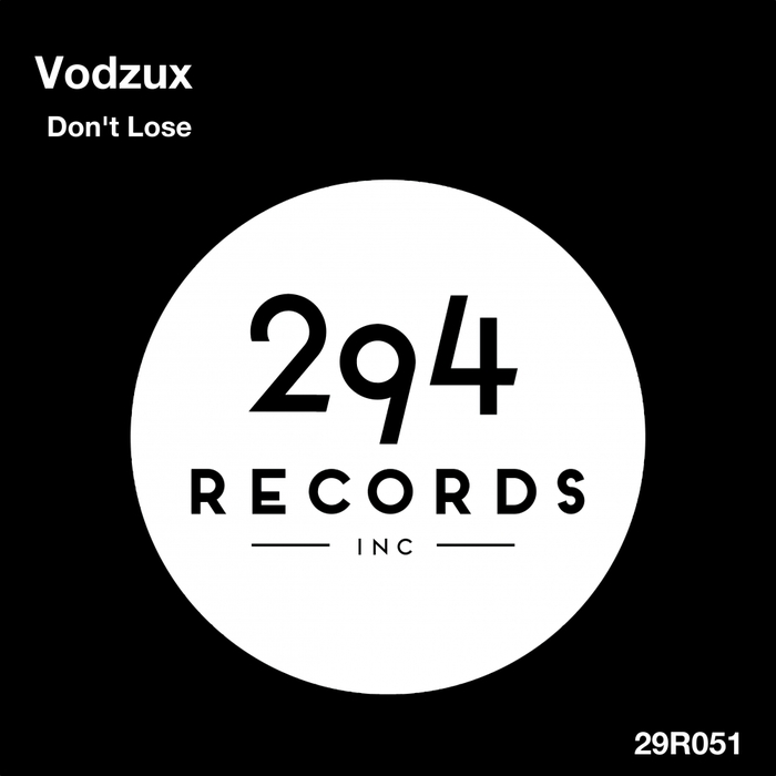 VODZUX - Don't Lose