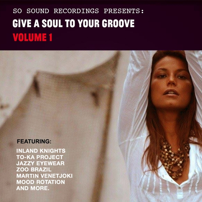 VARIOUS - Give A Soul To Your Groove Vol 1
