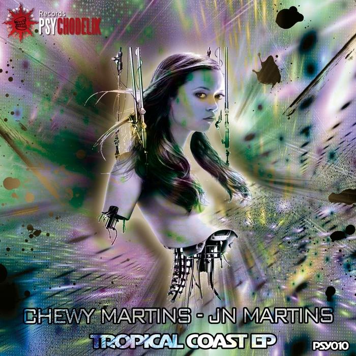 MARTINS, Chewy/JN MARTINS - Tropical Coast EP