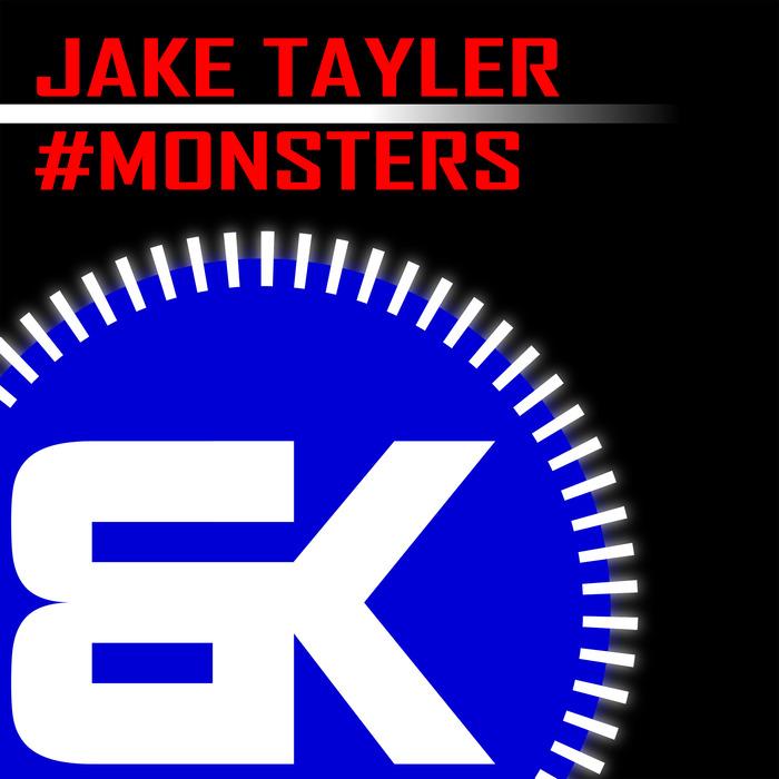 TAYLER, Jake - #Monsters