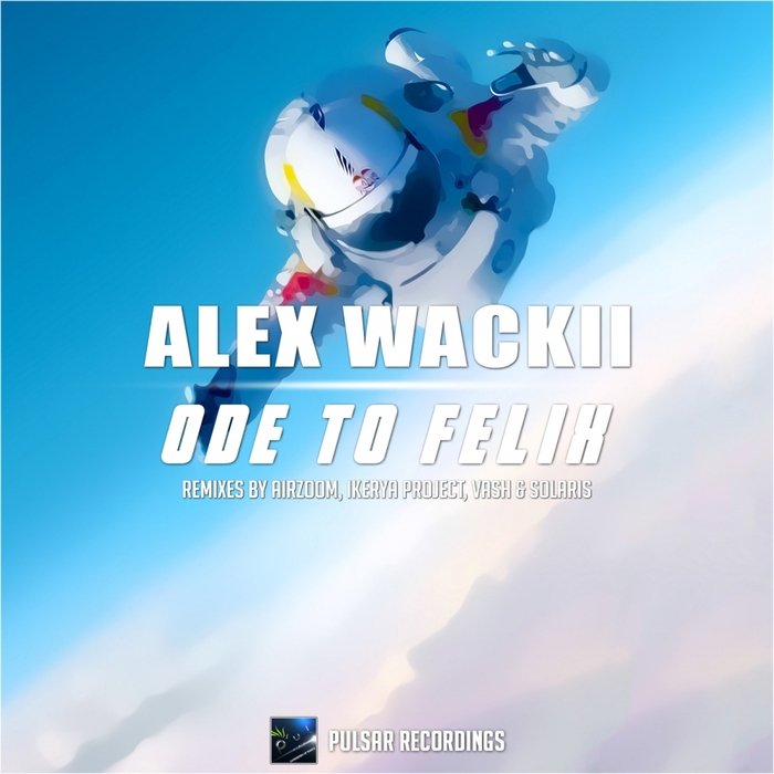 WACKII, Alex - Ode To Felix (remixes)