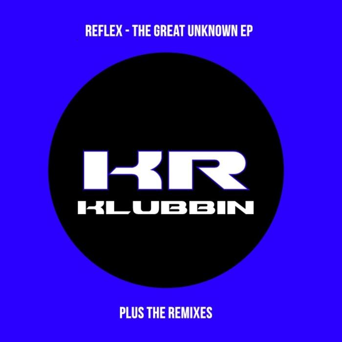 REFLEX - The Great Unknown