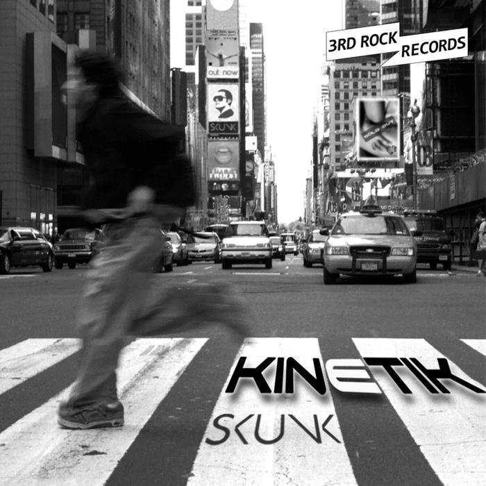 DJ SKUNK - Kinetik