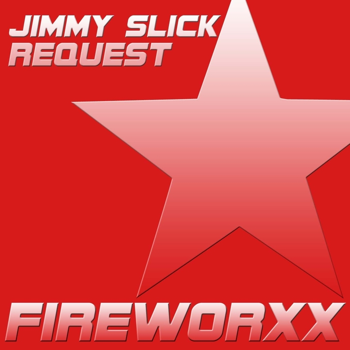 SLICK, Jimmy - Request