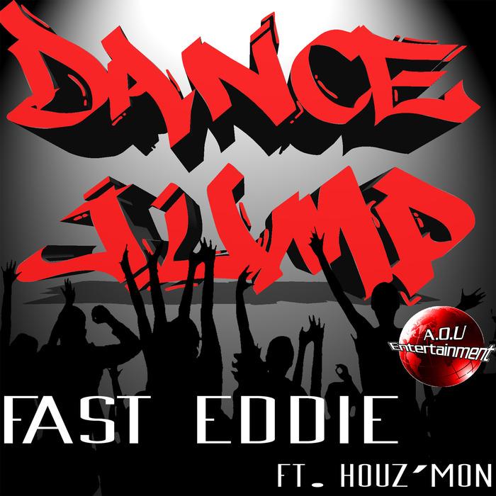 FAST EDDIE feat HOUZMON - Dance Jump