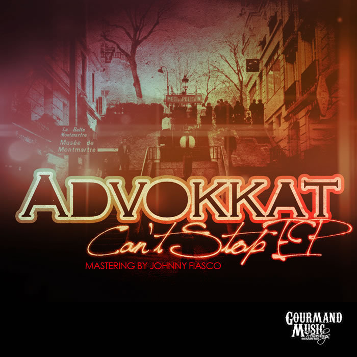 ADVOKKAT - Can't Stop EP