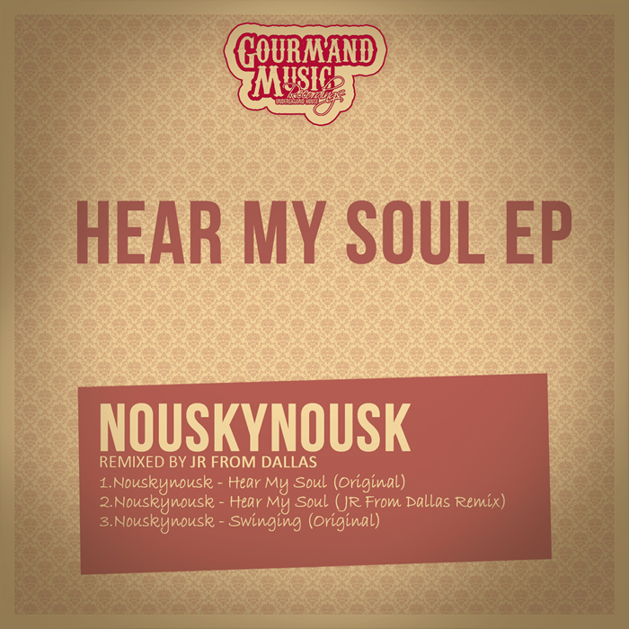 NOUSKYNOUSK - Hear My Soul EP (remixes)