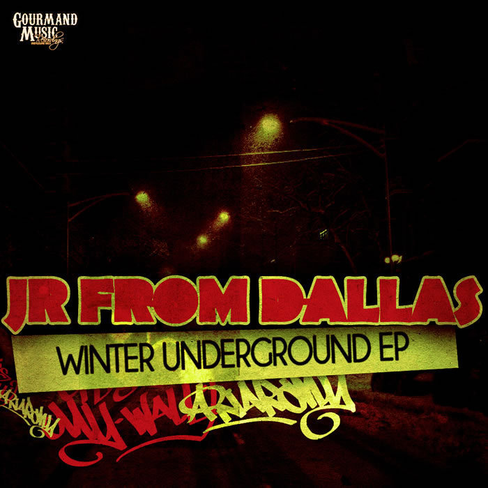 JR FROM DALLAS - Winter Underground EP