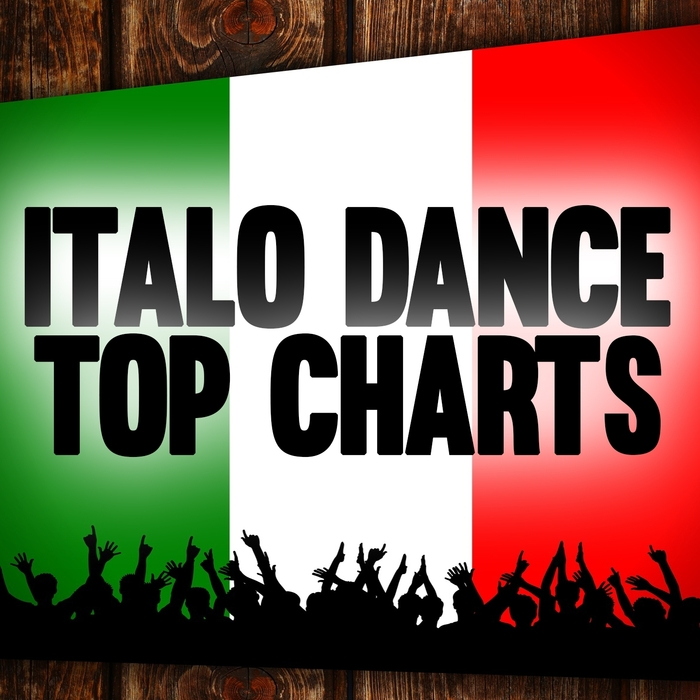 VARIOUS - Italo Dance Top Charts