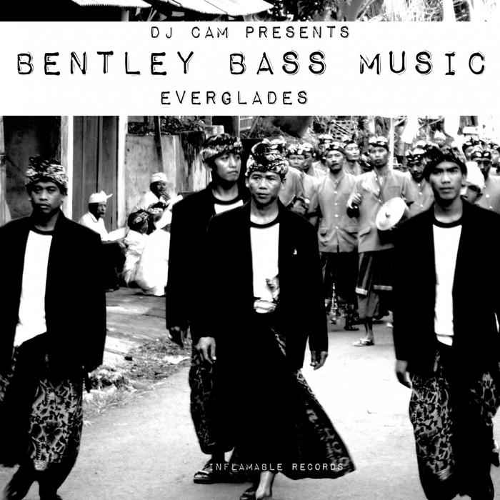 BENTLEY BASS MUSIC feat DJ CAM - Everglades