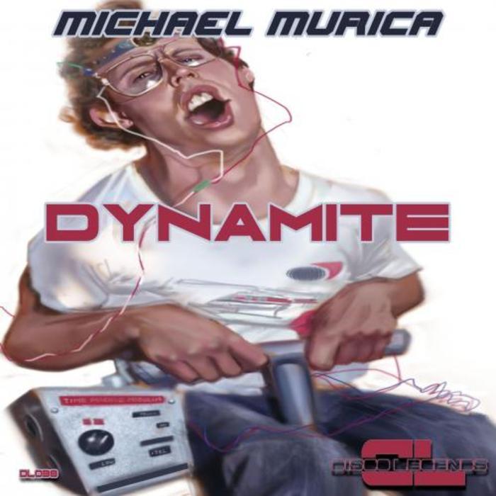MURICA, Michael - Dynamite